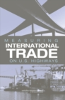 Measuring International Trade on U.S. Highways - eBook