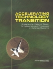 Accelerating Technology Transition : Bridging the Valley of Death for Materials and Processes in Defense Systems - eBook