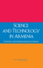 Science and Technology in Armenia : Toward a Knowledge-Based Economy - eBook