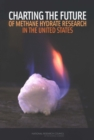 Charting the Future of Methane Hydrate Research in the United States - eBook