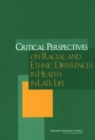 Critical Perspectives on Racial and Ethnic Differences in Health in Late Life - eBook