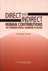 Direct and Indirect Human Contributions to Terrestrial Carbon Fluxes : A Workshop Summary - eBook