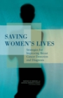 Saving Women's Lives : Strategies for Improving Breast Cancer Detection and Diagnosis - eBook