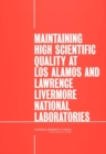 Maintaining High Scientific Quality at Los Alamos and Lawrence Livermore National Laboratories - eBook