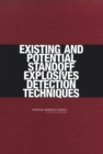 Existing and Potential Standoff Explosives Detection Techniques - eBook