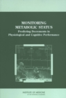 Monitoring Metabolic Status : Predicting Decrements in Physiological and Cognitive Performance - eBook