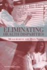 Eliminating Health Disparities : Measurement and Data Needs - eBook
