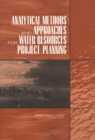 Analytical Methods and Approaches for Water Resources Project Planning - eBook