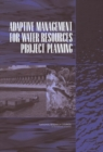 Adaptive Management for Water Resources Project Planning - eBook