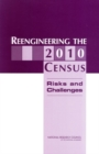Reengineering the 2010 Census : Risks and Challenges - eBook