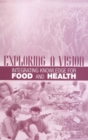 Exploring a Vision : Integrating Knowledge for Food and Health - eBook