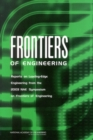 Frontiers of Engineering : Reports on Leading-Edge Engineering from the 2003 NAE Symposium on Frontiers of Engineering - eBook