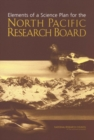 Elements of a Science Plan for the North Pacific Research Board - eBook