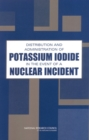 Distribution and Administration of Potassium Iodide in the Event of a Nuclear Incident - eBook