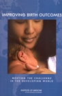 Improving Birth Outcomes : Meeting the Challenge in the Developing World - eBook