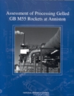 Assessment of Processing Gelled GB M55 Rockets at Anniston - eBook