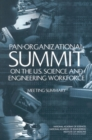 Pan-Organizational Summit on the U.S. Science and Engineering Workforce : Meeting Summary - eBook