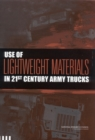 Use of Lightweight Materials in 21st Century Army Trucks - eBook