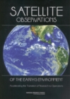 Satellite Observations of the Earth's Environment : Accelerating the Transition of Research to Operations - eBook
