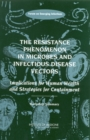 The Resistance Phenomenon in Microbes and Infectious Disease Vectors : Implications for Human Health and Strategies for Containment: Workshop Summary - eBook