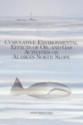 Cumulative Environmental Effects of Oil and Gas Activities on Alaska's North Slope - eBook