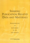 Sharing Publication-Related Data and Materials : Responsibilities of Authorship in the Life Sciences - eBook