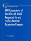2002 Assessment of the Office of Naval Research's Air and Surface Weapons Technology Program - eBook
