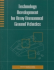 Technology Development for Army Unmanned Ground Vehicles - eBook