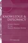 Knowledge and Diplomacy : Science Advice in the United Nations System - eBook