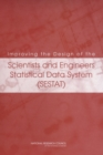 Improving the Design of the Scientists and Engineers Statistical Data System (SESTAT) - eBook