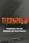 Terrorism : Perspectives from the Behavioral and Social Sciences - eBook