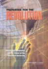 Preparing for the Revolution : Information Technology and the Future of the Research University - eBook