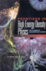 Frontiers in High Energy Density Physics : The X-Games of Contemporary Science - eBook