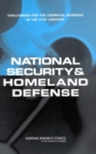 National Security and Homeland Defense : Challenges for the Chemical Sciences in the 21st Century - eBook