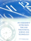 An Assessment of Precision Time and Time Interval Science and Technology - eBook