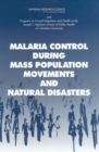 Malaria Control During Mass Population Movements and Natural Disasters - eBook