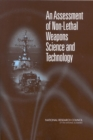 An Assessment of Non-Lethal Weapons Science and Technology - eBook