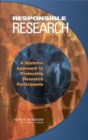 Responsible Research : A Systems Approach to Protecting Research Participants - eBook