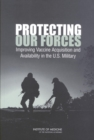 Protecting Our Forces : Improving Vaccine Acquisition and Availability in the U.S. Military - eBook