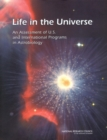 Life in the Universe : An Assessment of U.S. and International Programs in Astrobiology - eBook