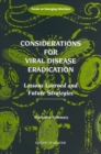 Considerations for Viral Disease Eradication : Lessons Learned and Future Strategies: Workshop Summary - eBook
