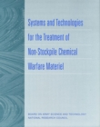 Systems and Technologies for the Treatment of Non-Stockpile Chemical Warfare Materiel - eBook