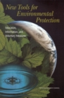 New Tools for Environmental Protection : Education, Information, and Voluntary Measures - eBook