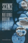 Science and Its Role in the National Marine Fisheries Service - eBook