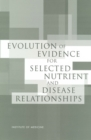 Evolution of Evidence for Selected Nutrient and Disease Relationships - eBook