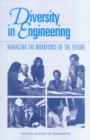 Diversity in Engineering : Managing the Workforce of the Future - eBook