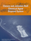 Closure and Johnston Atoll Chemical Agent Disposal System - eBook
