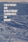Evolutionary and Revolutionary Technologies for Mining - eBook
