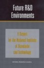 Future R&D Environments : A Report for the National Institute of Standards and Technology - eBook