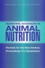 Scientific Advances in Animal Nutrition : Promise for the New Century: Proceedings of a Symposium - eBook